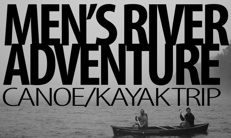 Men's Canoe Trip